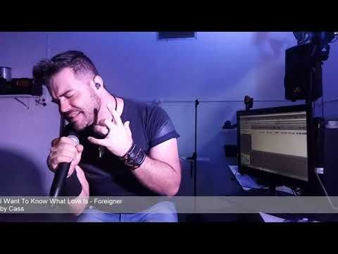 Foreigner - 'I Want To Know What Love Is' - Cover by Cass
