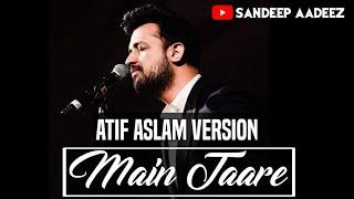Main Taare Tod Ke Lau | Atif Aslam Version 2020 | Notebook | Parnutan Bahl | Zaheer Iqbal |Vishal M