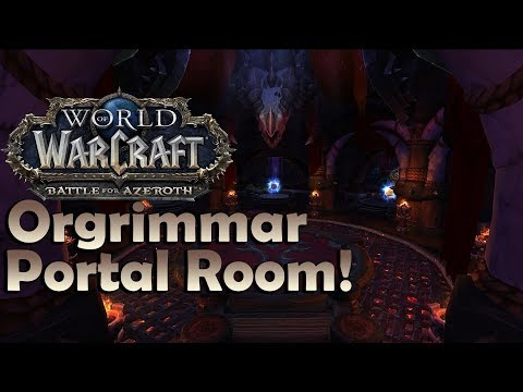 Orgrimmar Portal Room Preview - Patch 8.1.5 PTR   Battle For Azeroth