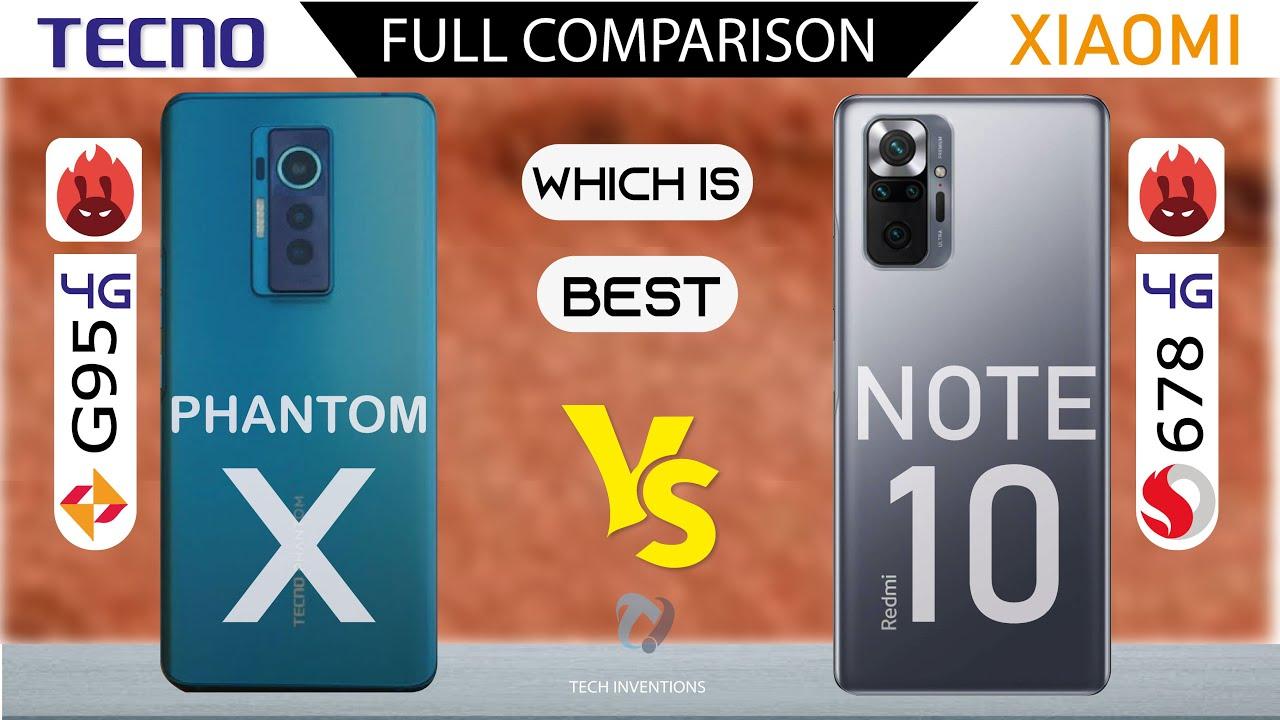 Tecno Phantom X vs Redmi Note 10 Full Comparison  Which is Best