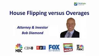 Flipping versus Overages