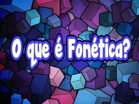 #3 - O que é Fonética e Fonema