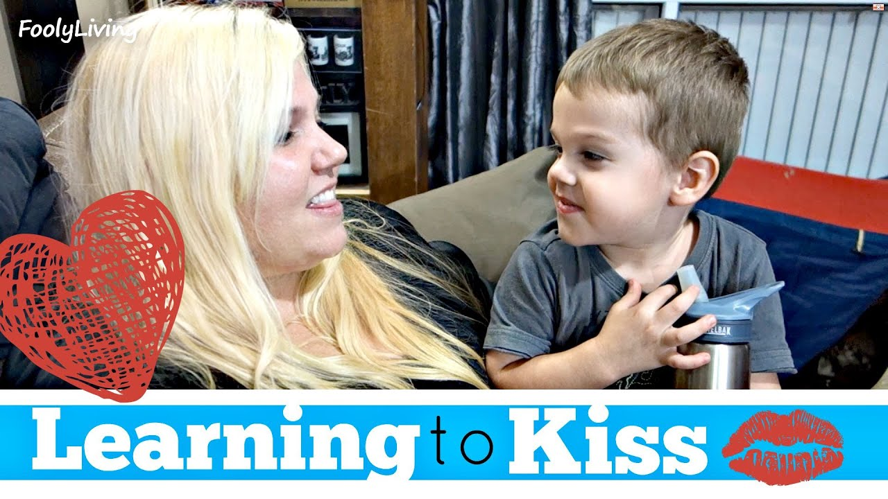 LEARNING HOW TO KISS - August 20, 2015 - FoolyLiving Daily