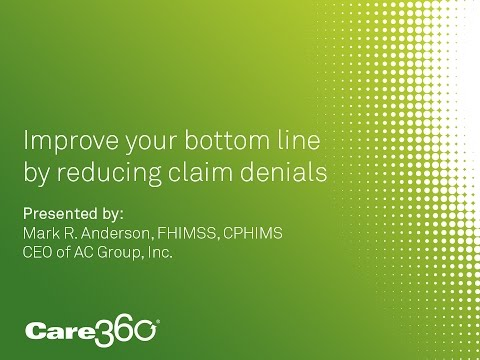 Get your denials under control - Care360 On Demand