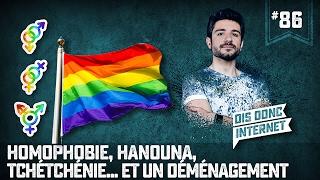 Homophobie, Hanouna, Tchétchénie et un déménagement... VERINO #86 // Dis donc internet... thumbnail