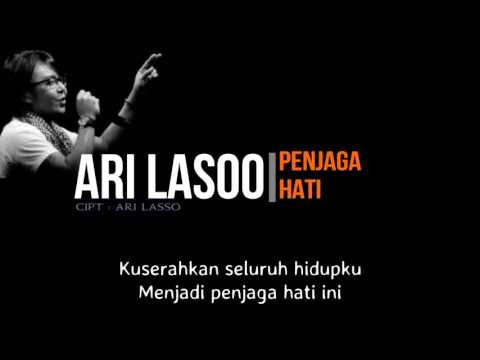 Ari Lasso - Penjaga Hati ( Lirik )