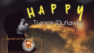 Trance (Outlaw) - Happy -  April 2018