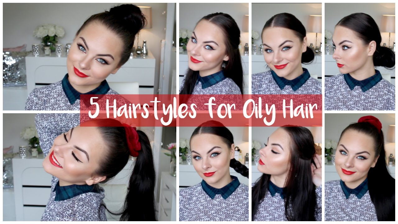 5 quick & easy hairstyles for oily & bad hair days! ♡