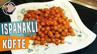 Ispanaklı Bulgur Köftesi Tarifi+Cok hafif ve besleyicidir-Hatice Mazi