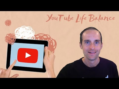 my-work-life-balance-as-a-youtuber!