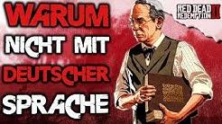 Warum kommt Red Dead Redemption 2 nicht mit deutscher Sprache? Alle Infos