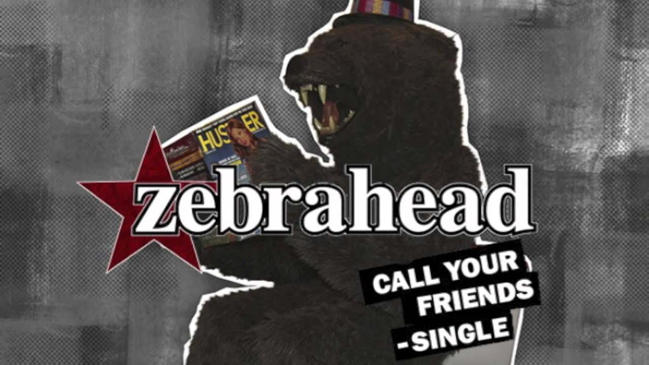 zebrahead call your friends