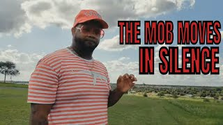 The MOB moves in silence
