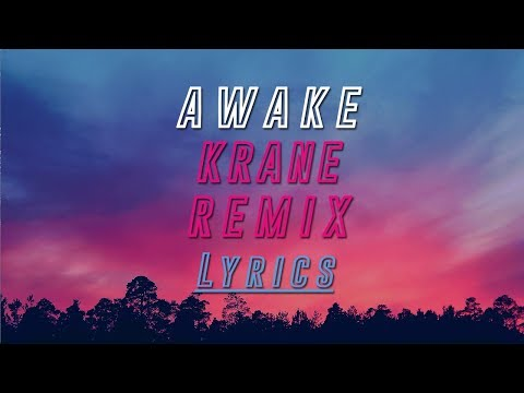 Alison Wonderland - Awake (Krane Remix) [Lyrics]