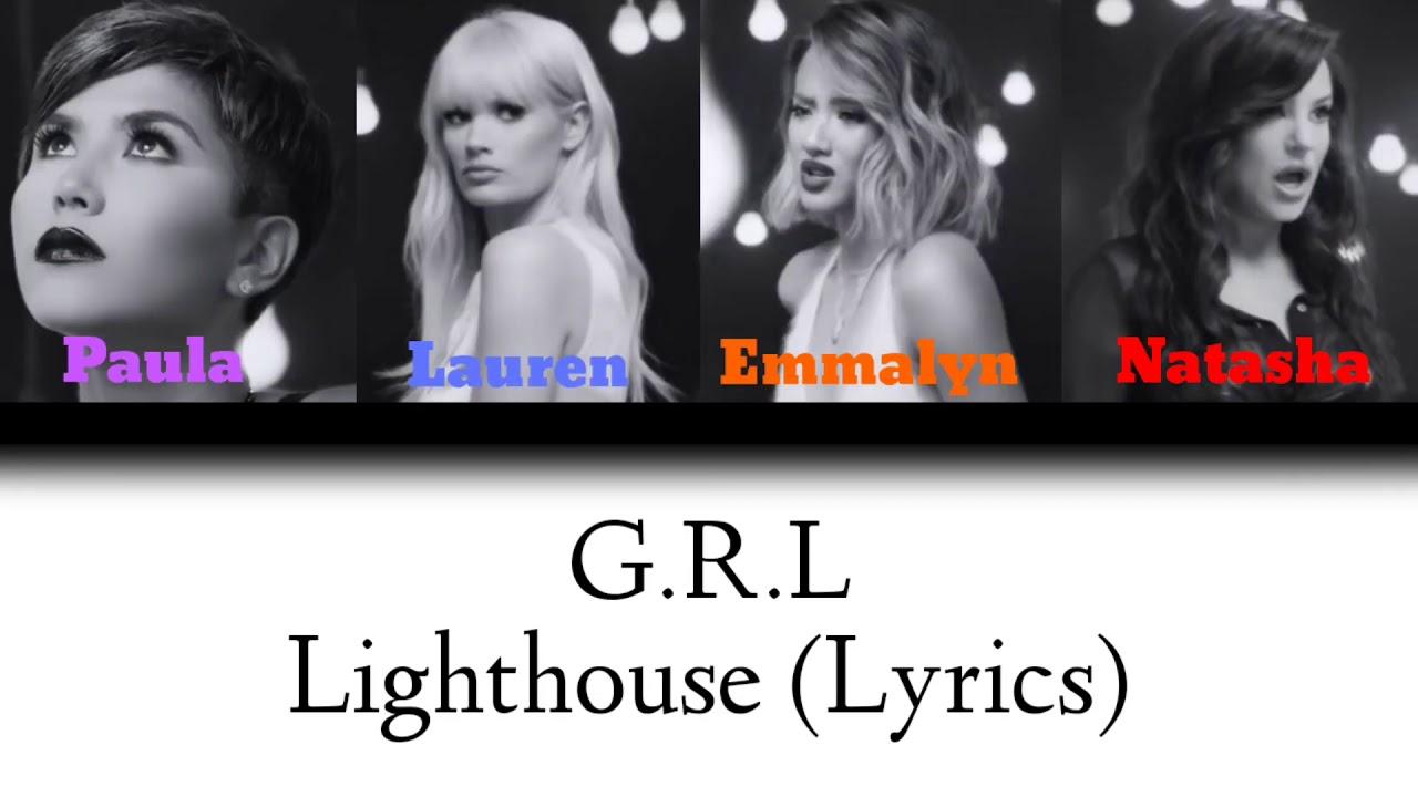G.R.L~Lighthouse (Lyrics)