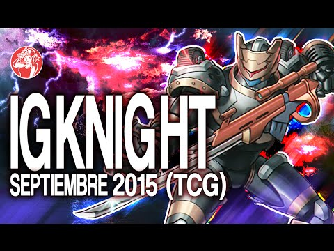 Igknight Deck (September 2015) [Duels & Decklist] (Yu-Gi-Oh)