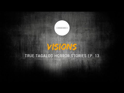 Scare Fest #13: Visions (True Tagalog Horror Stories) להורדה