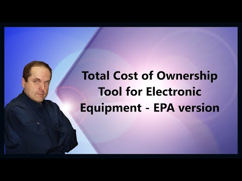 Total Cost of Ownership Tool for Electronic Equipment - EPA version