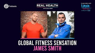 Real Health: Global Fitness Sensation James Smith