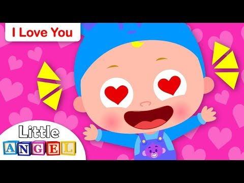 I Love You   Valentine's Day   Kids Songs and Nursery Rhymes by Little Angel