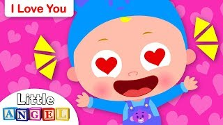 I Love You and You Love Me | Kids Songs and Nursery Rhymes by Little Angel