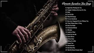 Top 50 Saxophone Romantic Love Songs Instrumental - Best Relaxing Instrumental Music