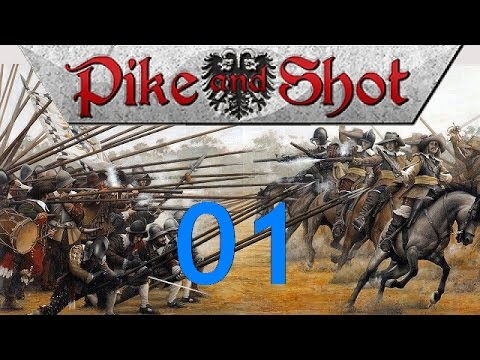 Pike and Shot Campaigns - Let's Play - 01
