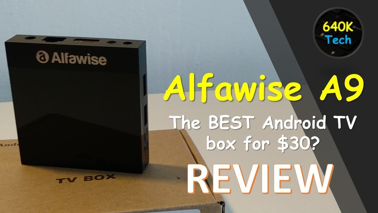 The BEST Android TV box for $30? | Alfawise A9 Review & Benchmark