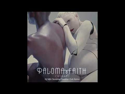 Paloma Faith - Crybaby (Dj S@n Sunshine Paradise Club Remix) 126bpm