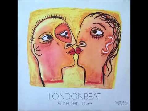 LONDONBEAT - A Better Love (Extended) 1990