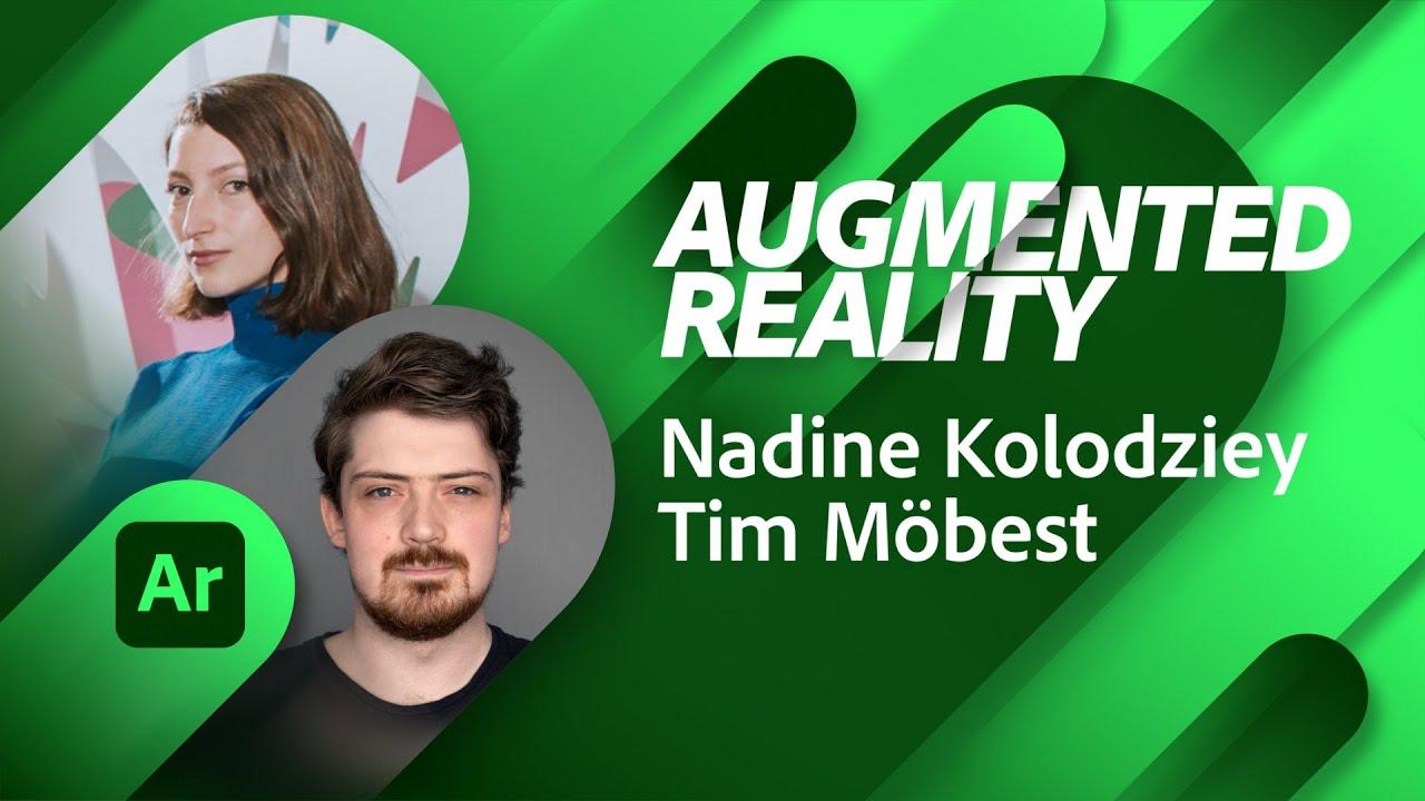 Augmented Reality with Nadine Kolodziey and Tim Möbest | Adobe Live