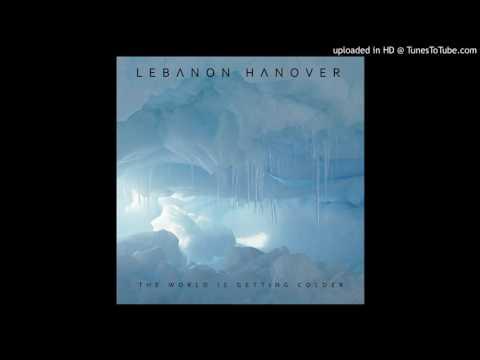 Lebanon Hanover - Die World