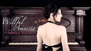 Ashelyn Summers - Willful Amnesia (Instrumental) [Album Version]
