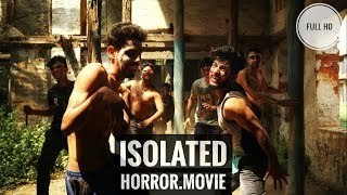 ISOLATED THE INDIAN ZOMBIE || HORROR SHORT MOVIE || PART 1 || LATEST VIDEO 2018