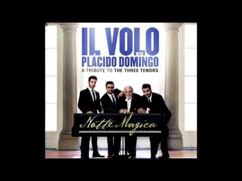 Il Volo   Tosca  E lucevan le stelle      Giacomo Puccini, Plácido Domingo