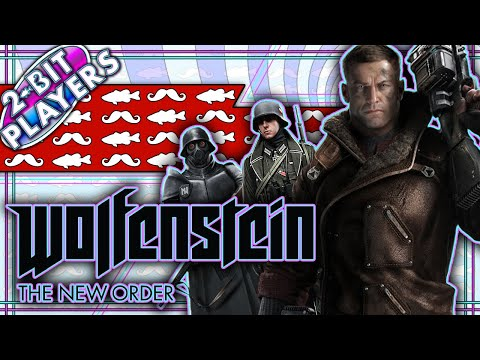 Let's Play Wolfenstein: The New Order | Your Luck's About to Run Out | 2-Bit Players |