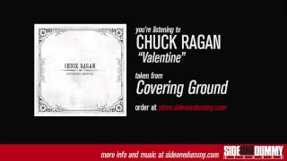 Watch Chuck Ragan Valentine video