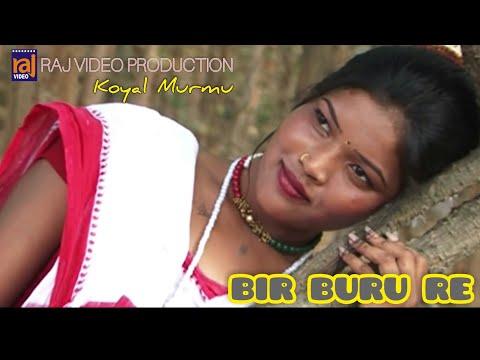 BIR BURU ! SANTALI HD VIDEO SONG OFFICIAL