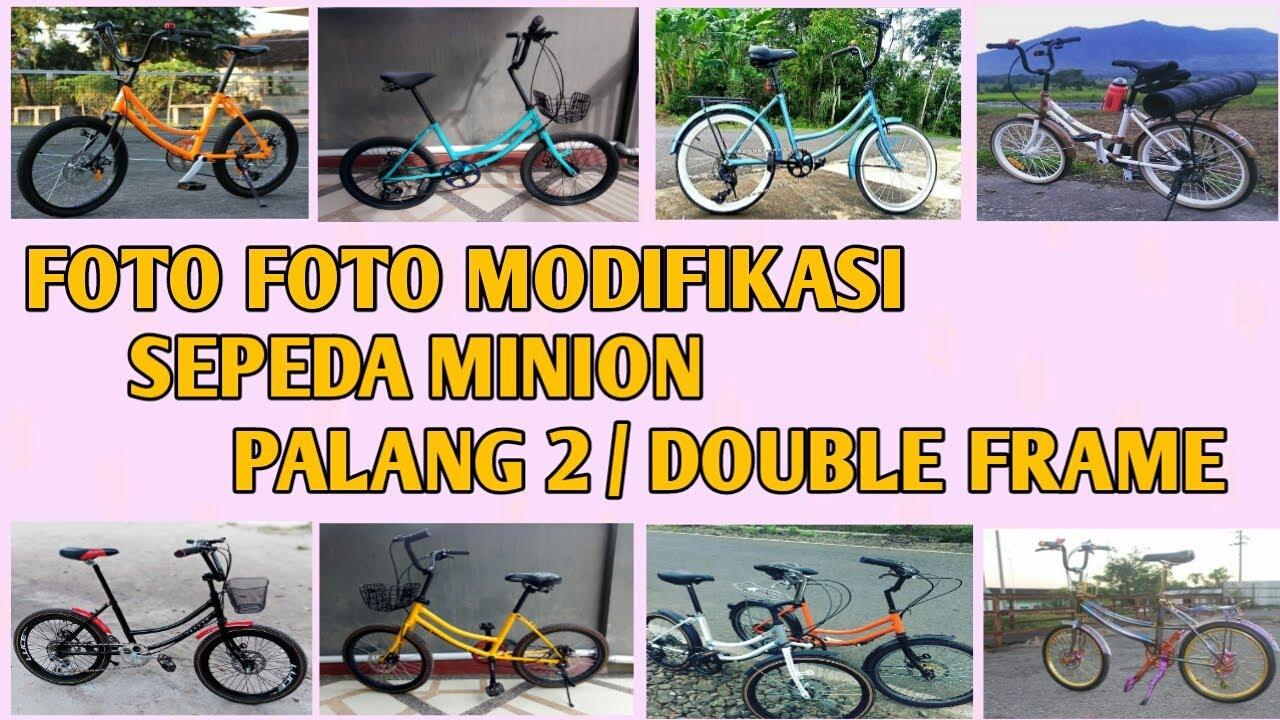 Foto Modifikasi Sepeda Minion Palang 2 Double Frame Keren Abis Youtube