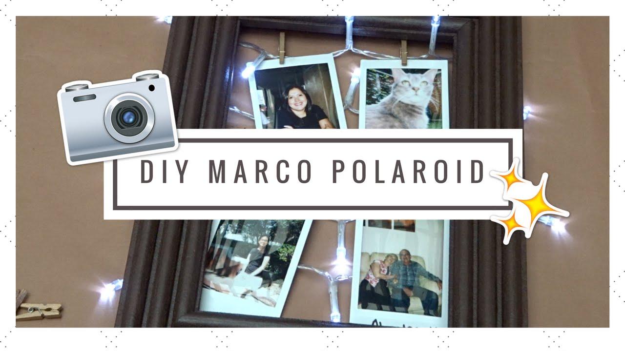 ♡DIY MARCO PARA POLAROID♡ - YouTube