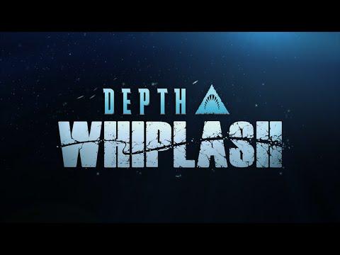 Depth 'Whiplash' Trailer