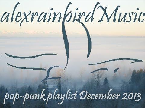 Pop Punk Compilation - December 2013 (38-Minute Playlist)