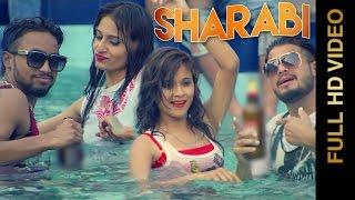 Download Hindi Video Songs - SHARABI (Full Video) || AMIT Feat.JAZZY HARRY || New Punjabi Songs 2016