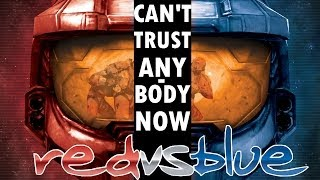 Repeat youtube video Red vs Blue - Can't Trust Anybody Now