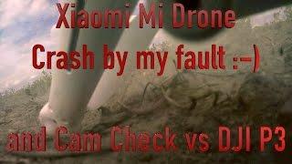 Xiaomi Mi Drone Crash - Cam Ceck 1080P vs DJI Phantom 3 Pro - Deutsch - English - TheAskarum