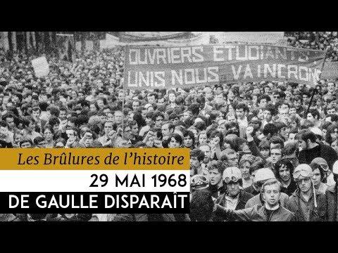 Les Brulûres de l'Histoire - 29 mai 1968 : De Gaulle disparait