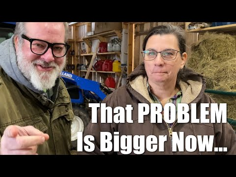 That PROBLEM Is Bigger Now | A Big Family Homestead VLOG