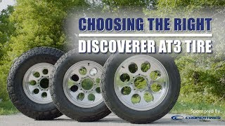Choosing The Right Cooper Discoverer AT3 Tire - Sponsored Content