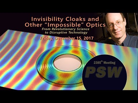 """PSW 2385 Invisibility Cloaks And Other """"Impossible"""" Optics 