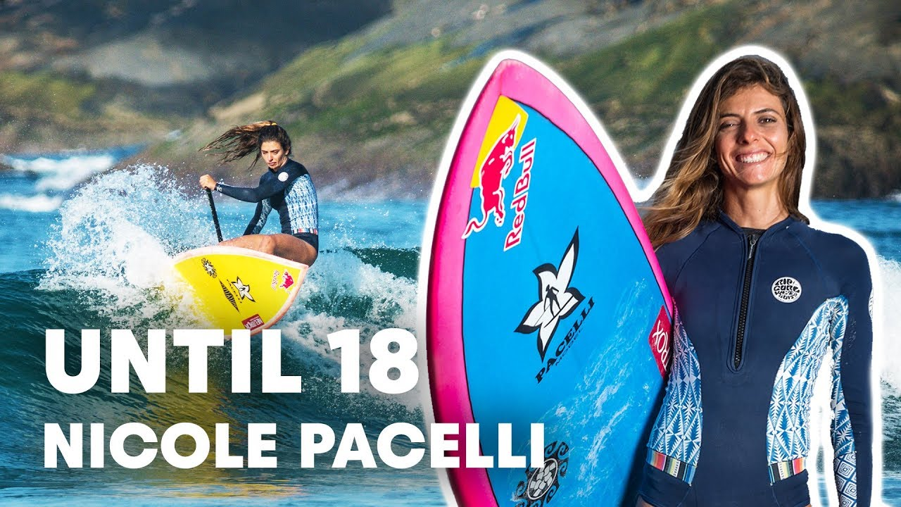 Nicole Pacelli's Journey To SUP World Champion | Until 18